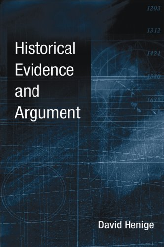 Historical Evidence and Argument 9780299214104