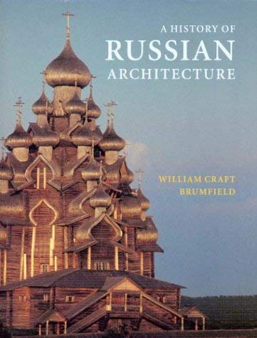 History of Russian Architecture-CL 9780295983943