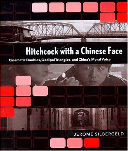 Hitchcock with a Chinese Face 9780295984179
