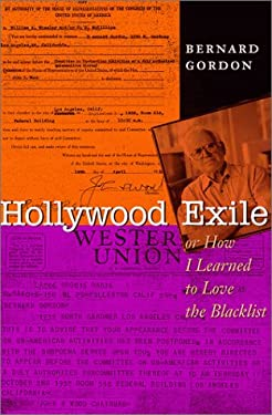 Hollywood Exile, or How I Learned to Love the Blacklist 9780292728271