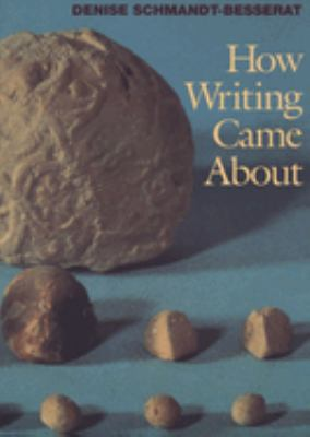 How Writing Came about 9780292777040