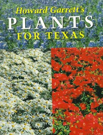 Howard Garrett's Plants for Texas 9780292727885