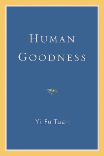 Human Goodness 9780299226701