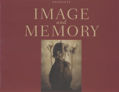 Image and Memory: Photography from Latin America, 1866-1994 9780292791183