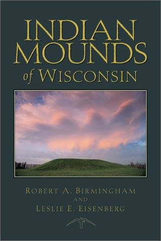 Indian Mounds of Wisconsin 9780299168742