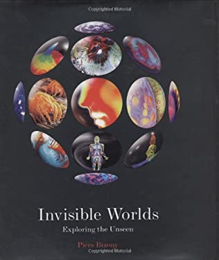 Invisible Worlds: Exploring the Unseen 9780297843429
