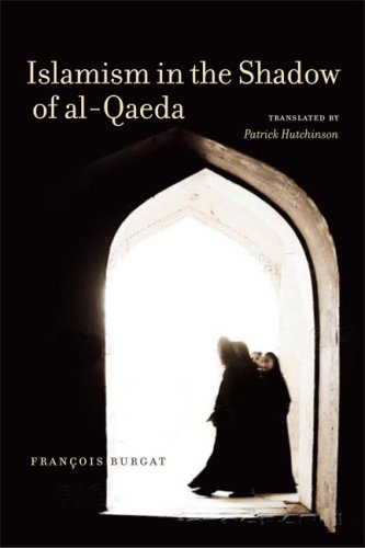 Islamism in the Shadow of Al-Qaeda 9780292718135