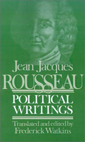 Jean Jacques Rousseau Political Writings: Containing the Social Contract, Considerations on the Government of Poland, Constitutional Project for Corsi 9780299110949