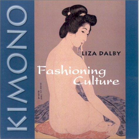 Kimono: Fashioning Culture 9780295981550