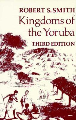 Kingdoms of the Yoruba 9780299116002