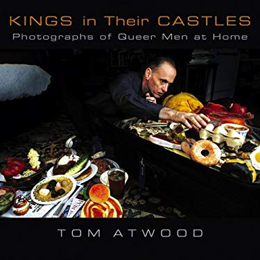 Kings in Their Castles: Photographs of Queer Men at Home 9780299211509