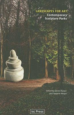 Landscapes for Art: Contemporary Sculpture Parks 9780295988610