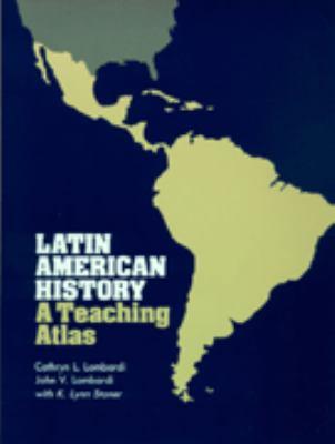 Latin American History, a Teaching Atlas 9780299097103