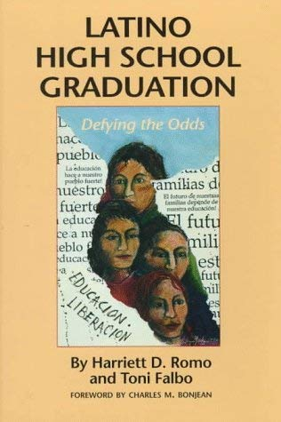 Latino High School Graduation: Defying the Odds 9780292724945