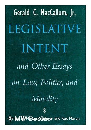 Legislative Intent/Essays 9780299138608