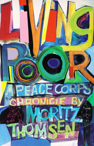 Living Poor: A Peace Corps Chronicle 9780295969282
