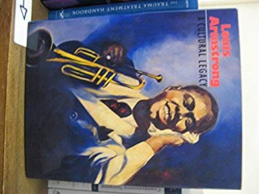 Louis Armstrong: A Cultural Legacy 9780295973821
