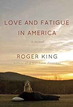 Love and Fatigue in America 9780299287207