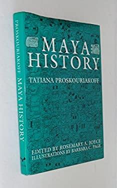 Maya History 9780292750852