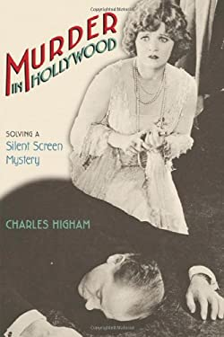 Murder in Hollywood: Solving a Silent Screen Mystery 9780299203603