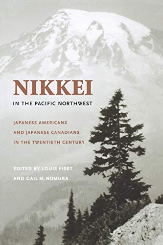 Nikkei in the Pacific Northwest 9780295984612