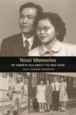 Nisei Memories: My Parents Talk about the War Years 9780295985855