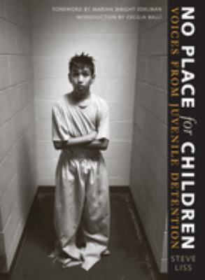 No Place for Children: Voices from Juvenile Detention 9780292701960