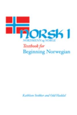 Norsk, Nordmenn Og Norge 1: Textbook for Beginning Norwegian 9780299086909