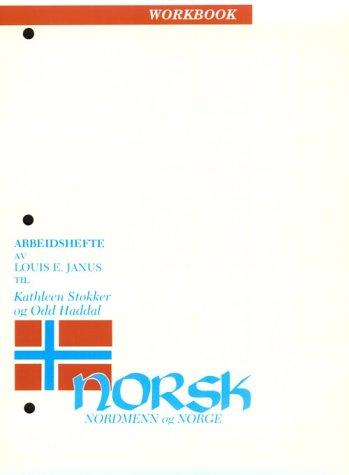 Norsk, Nordmenn Og Norge: Workbook 9780299087746