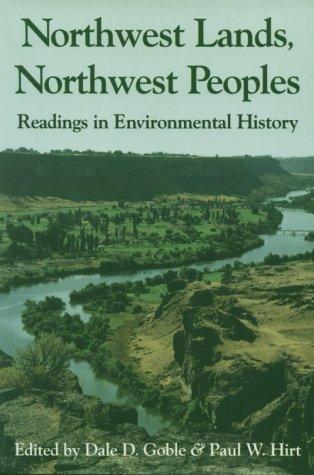 Northwest Lands, Northwest Peoples : Readings in Environmental History