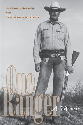 One Ranger: A Memoir 9780292702592