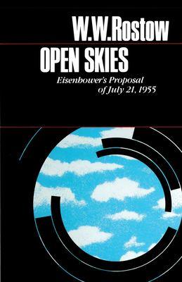 Open Skies: Eisenhower's Proposal of July 21, 1955 9780292760240