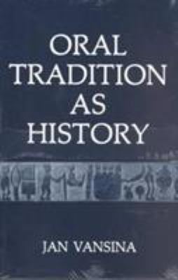 Oral Tradition as History 9780299102142