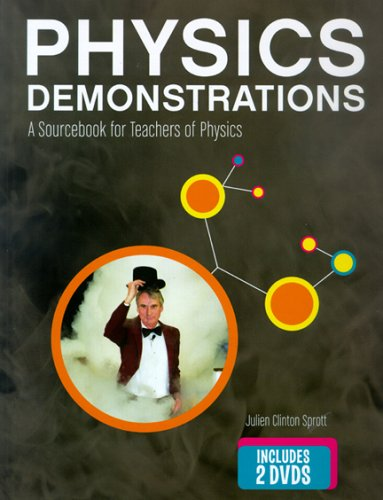 Physics Demonstrations: A Sourcebook for Teachers of Physics [With 2 DVDs] 9780299215804