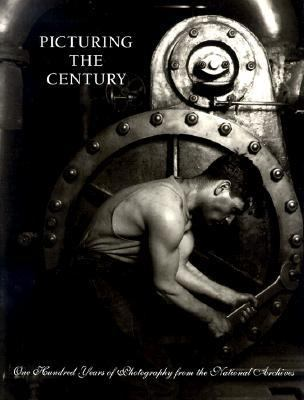 Picturing the Century: One Hundred Years of Photography from the National Archives 9780295977720