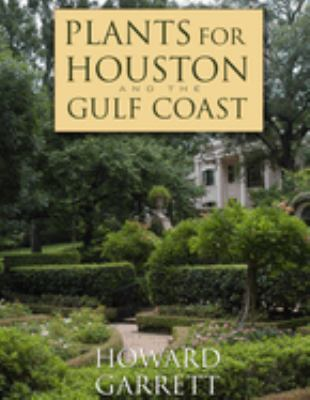 Plants for Houston and the Gulf Coast 9780292717404