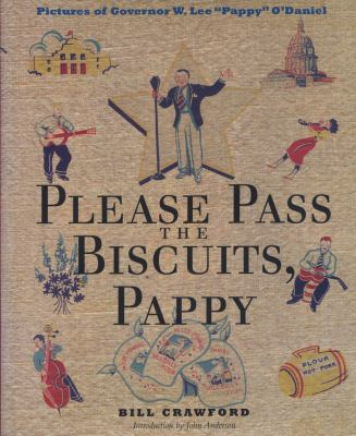 Please Pass the Biscuits, Pappy: Pictures of Governor W. Lee