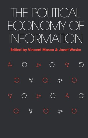 Political Economy of Information 9780299115746