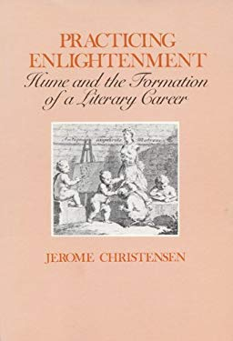 Practicing Enlightenment: Hume and the Formation of a Literary Career 9780299107505