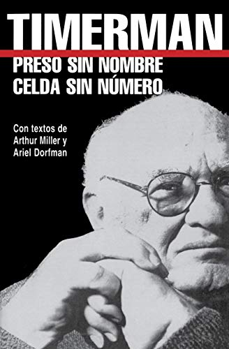Preso Sin Nombre, Celda Sin Numero = Prisoner Without a Name, Cell Without a Number 9780299200442
