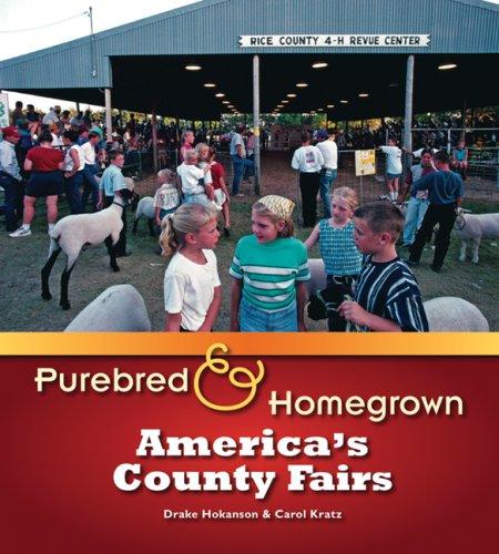 Purebred and Homegrown: America's County Fairs 9780299228248