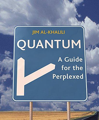 Quantum: A Guide for the Perplexed 9780297843054