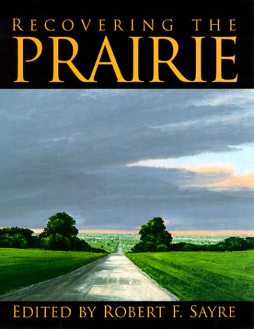 Recovering the Prairie 9780299164607