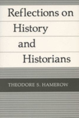 Reflections on History 9780299109349