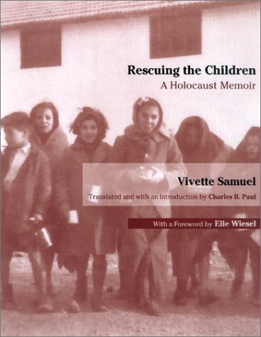 Rescuing the Children: A Holocaust Memoir 9780299177409