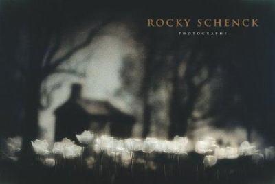 Rocky Schenck: Photographs 9780292702172