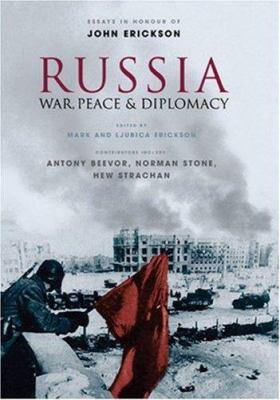 Russia: War, Peace & Diplomacy