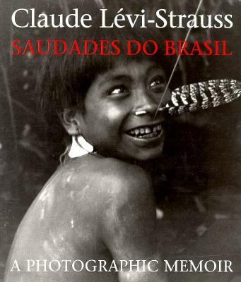 Saudades Do Brasil: A Photographic Memoir 9780295974729