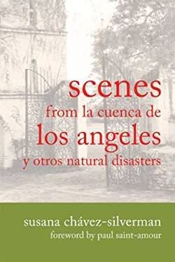 Scenes from La Cuenca de Los Angeles y Otros Natural Disasters 9780299235246