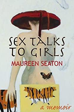 Sex Talks to Girls 9780299228804